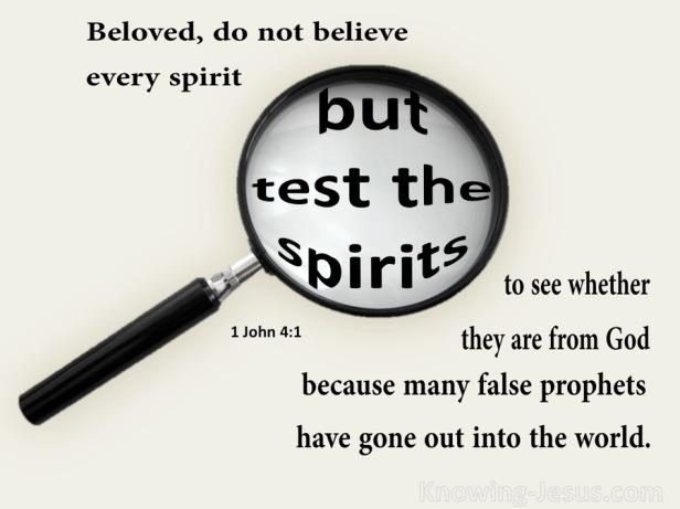 1 John 4-1 Test The Spirits beige