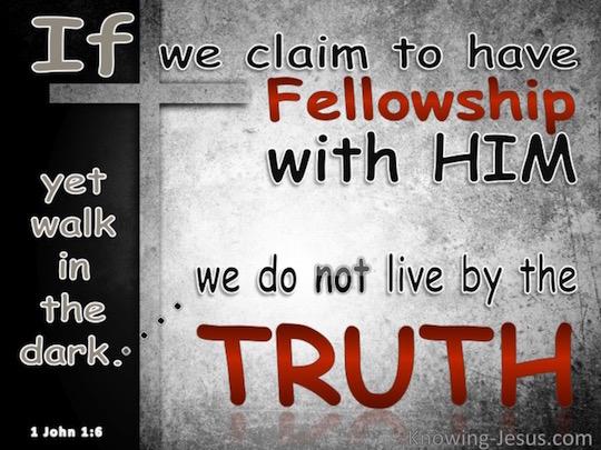1-John-1-6-Fellowship-With-Him-gray-copy