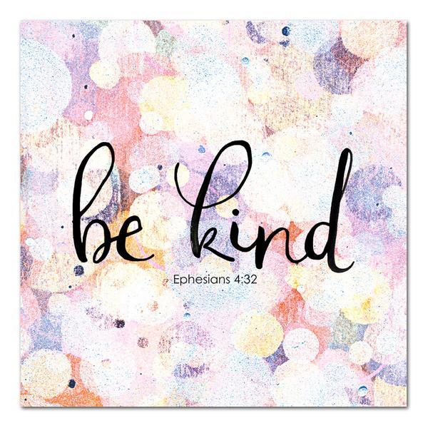 Be Kind. Scripture art by StudioJRU.