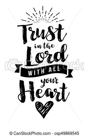 trust-in-the-lord-with-all-your-heart-eps-vector_csp49869545