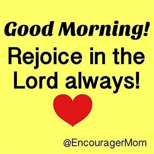 GoodMorningPraiseHim