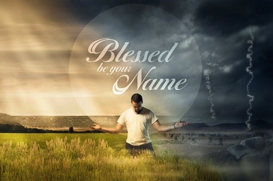 Image result for blessed be the name of the Lord