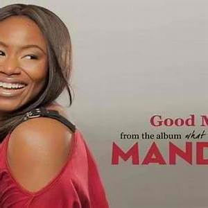 Good Morning Mandisa