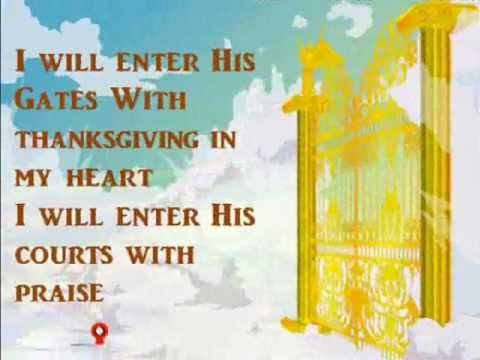 I will enter His Gates