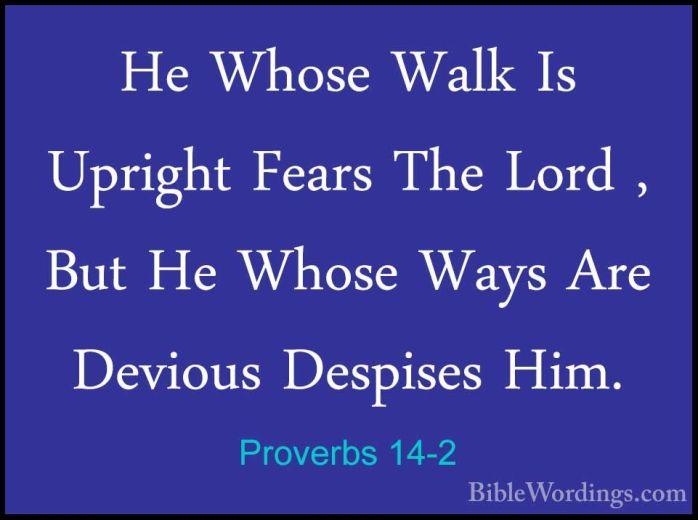 Proverbs-14-2