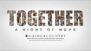For King and Country Together