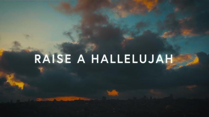 Raise A Hallelujah Bethel Music